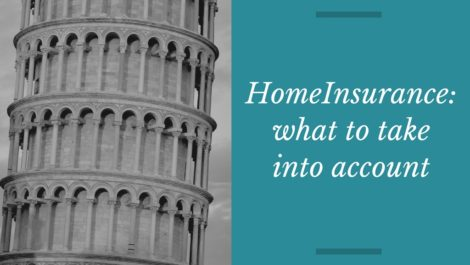 Home Insurance: What to take into account