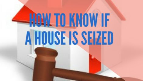 how to know if a house is seized