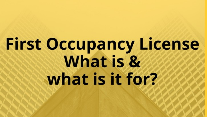 First Occupancy License: What is and what is it for?