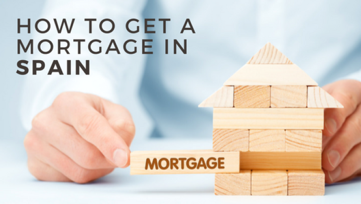 How to get a mortgage in Spain: Key points to consider